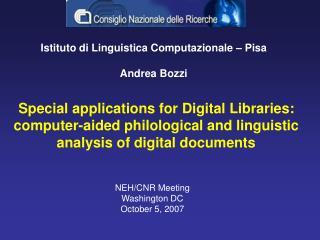 Istituto di Linguistica Computazionale – Pisa Andrea Bozzi