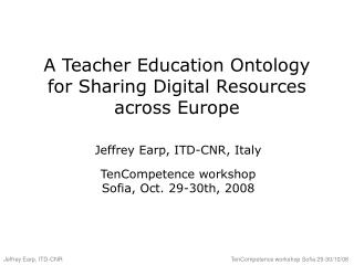 A Teacher Education Ontology for Sharing Digital Resources across Europe