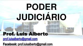 Prof. Luis Alberto prof.luisalberto@gmail Facebook :  prof.luisalberto@gmail