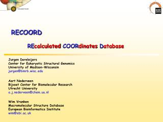 RECOORD RE calculated  COOR dinates  D atabase