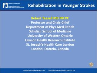 Rehabilitation in Younger Strokes