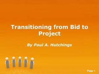 Transitioning from Bid to Project