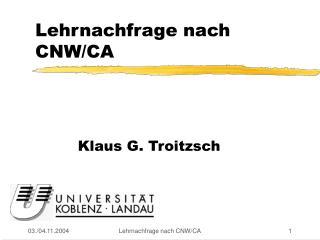 Lehrnachfrage nach CNW/CA