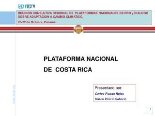 PLATAFORMA NACIONAL  DE  COSTA RICA