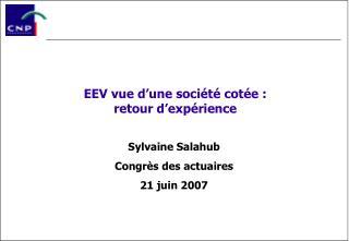 EEV vue d'une société cotée :  retour d'expérience