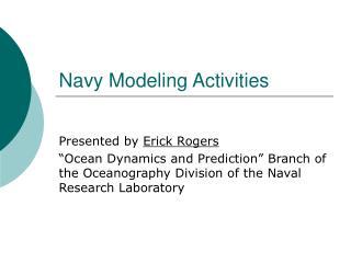 Navy Modeling Activities