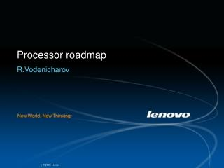 Processor roadmap