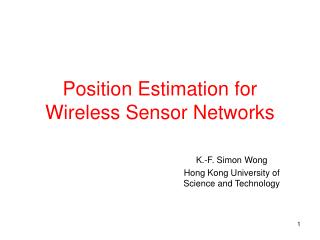 Position Estimation for Wireless Sensor Networks