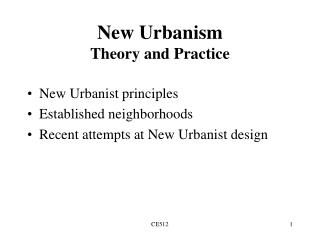 New Urbanism Theory and Practice