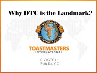 Why DTC is the Landmark?