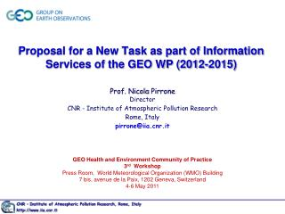 Proposal for a New Task as part of Information Services of the GEO WP (2012-2015)