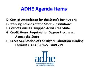 D. Cost of Attendance for the State's Institutions