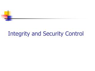 Integrity and Security Control