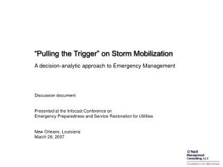 """Pulling the Trigger"" on Storm Mobilization"