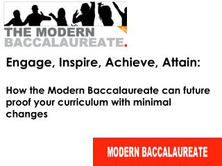 Engage, Inspire, Achieve, Attain: