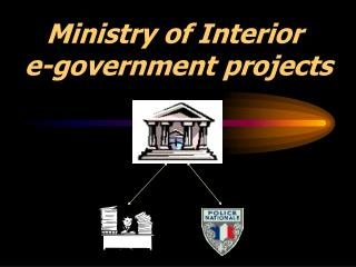 Ministry of Interior  e-government projects