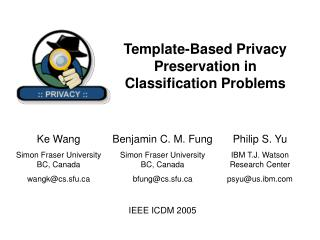 Template-Based Privacy Preservation in Classification Problems