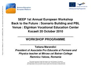 SEEP 1st Annual European Workshop Back to the Future : Scenario Building and PBL