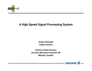 A High Speed Signal Processing System