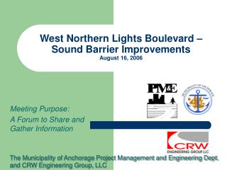 West Northern Lights Boulevard – Sound Barrier Improvements August 16, 2006