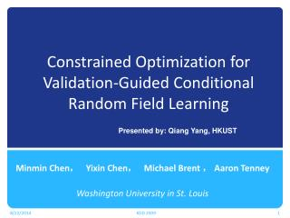 Constrained Optimization for Validation-Guided Conditional Random Field Learning