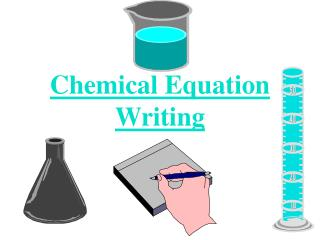 Chemical Equation Writing