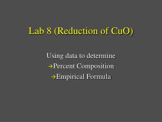 Lab 8 (Reduction of CuO)