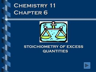 Chemistry 11 Chapter 6