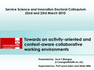 Towards an activity-oriented and context-aware collaborative working environments