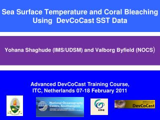 Sea Surface Temperature and Coral Bleaching  Using  DevCoCast SST Data