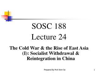 SOSC 188  Lecture 24