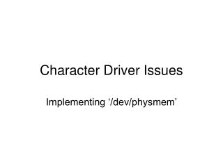 Character Driver Issues