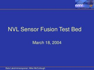 NVL Sensor Fusion Test Bed