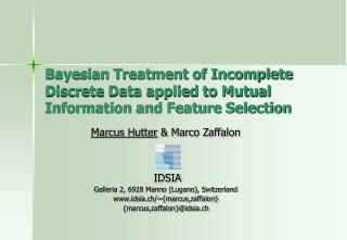 Bayesian Treatment of Incomplete Discrete Data applied to Mutual Information and Feature Selection