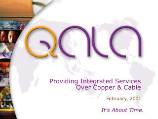 Providing Integrated Services Over Copper & Cable