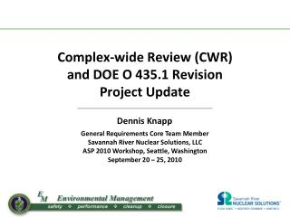 Complex-wide Review (CWR) and DOE O 435.1 Revision Project Update