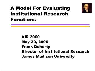 A Model For Evaluating Institutional Research Functions