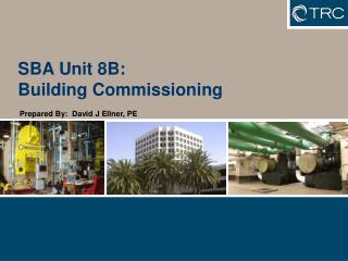SBA Unit 8B: Building Commissioning