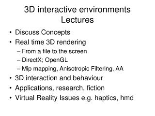 3D interactive environments Lectures