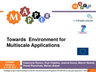 Towards  Environment for Multiscale Applications