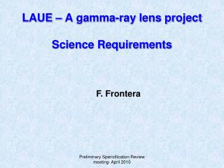 LAUE – A gamma-ray lens project Science Requirements
