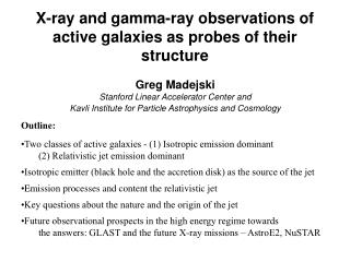 X-ray and gamma-ray observations of active galaxies as probes of their structure