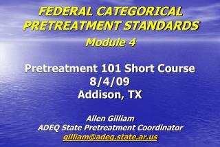 FEDERAL CATEGORICAL PRETREATMENT STANDARDS