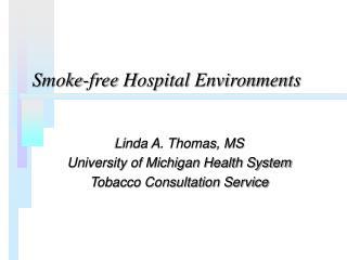 Smoke-free Hospital Environments