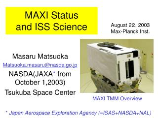 MAXI Status  and ISS Science