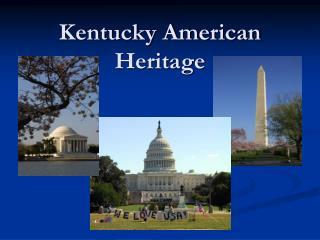 Kentucky American Heritage
