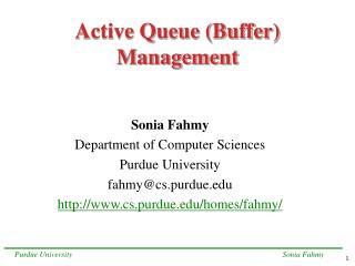 Active Queue (Buffer) Management