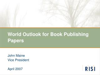 World Outlook for Book Publishing Papers