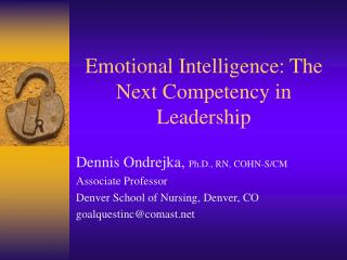 Emotional Intelligence: The Next Competency in Leadership