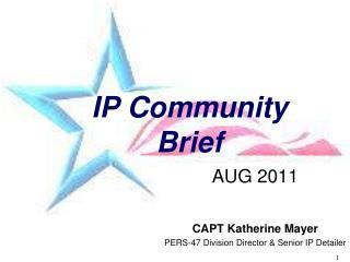 IP Community Brief